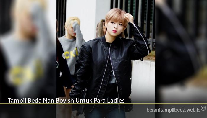Tampil Beda Nan Boyish Untuk Para Ladies